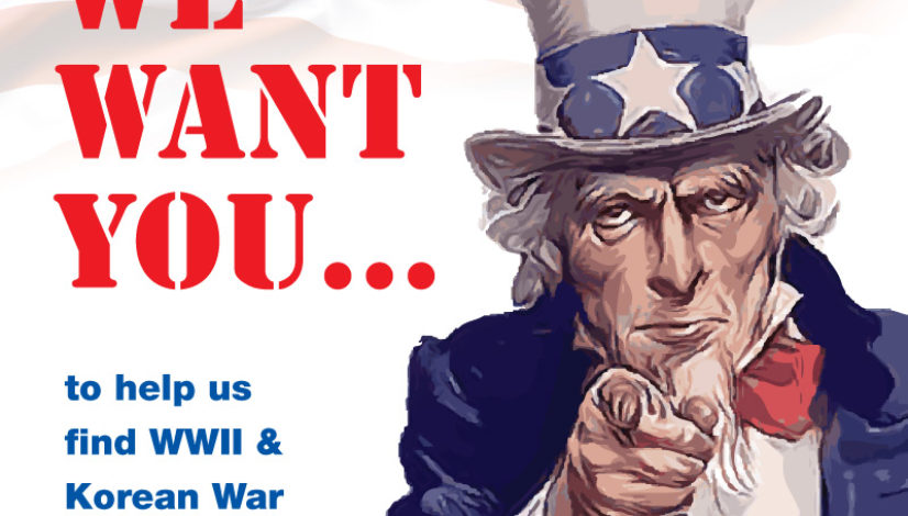 We Want You - WWII and Korean War Veterans